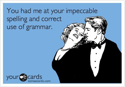Image borrowed from: http://simplewriting.org/does-grammar-matter/