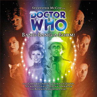 Image borrowed from: http://tardis.wikia.com/wiki/Bang-Bang-A-Boom!_(audio_story)